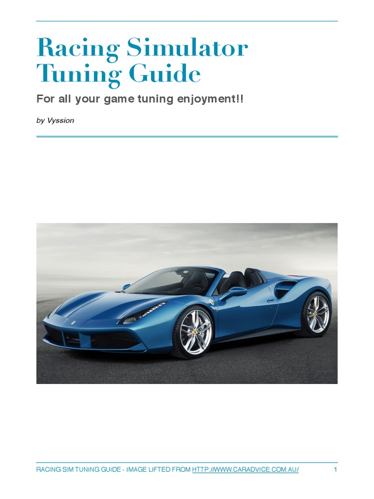 Racing Simulation Tuning Guide | Suspension (Vehicle) | Tire