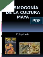Cosmogonía de La Cultura Maya