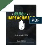 """""""A Bíblia e o Impeachment"""" - Caio Fábio - Versão Revisada 2016"""