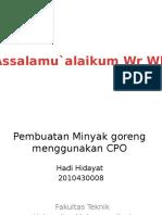 Pembuatan Minyak Goreng Menggunakan CPO