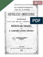Republicas Americanas episodios de la Vida Privada,Política y Social de D. Idelfonso Antonio Bermejo año 1873