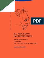 El filosofo impertinente. Kierkegaard contra el orden establecido - Goñi Zubieta, Carlos