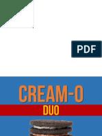 Cream-o Duo Presentation