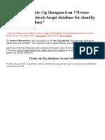 Oracle 11g Dataguard on VWware Using Rman