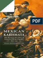 (Engendering Latin America) Ellen Gunnarsdóttir-Mexican Karismata_ the Baroque Vocation of Francisca de Los Ángeles, 1674-1744-U of Nebraska Press (2004)