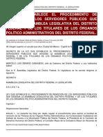 LEY QUE ESTABLECE EL PROCEDIMIENTO DE  REMOCIÓN DE LOS SERVIDORES PÚBLICOS QUE  DESIGNA LA ASAMBLEA LE GISLATIVA DEL DISTRITO  FEDERAL Y DE LOS TITULARES DE LOS ÓRGANOS  POLÍTICO ADMINISTRATIVOS DEL DISTRITO FEDERALDel Df