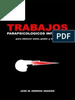 Trabajos Parapsicolo Gicos Infalibles Para Obtener