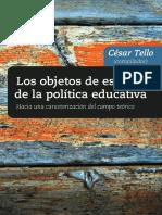Tello Los objetos de estudio de la politica educativa.pdf