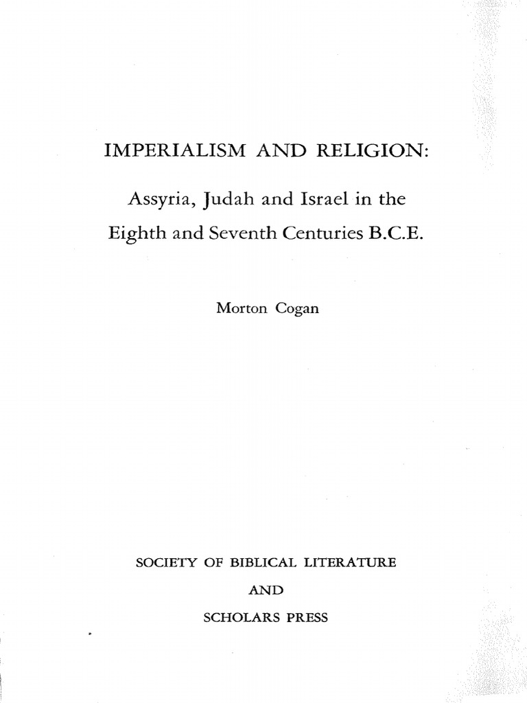 Cogan, Mordechai-Imperialism and Religion_ Assyria, Judah and ...