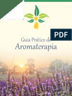 Aromaterapia - Um Guia Prático
