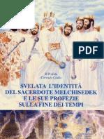 Svelata l'identità del profeta Melkisedek e le sue profezie sulla fine dei tempi