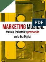 Marketing Musical. Música, Industria y Promoción en La Era Digital