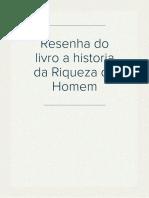 Resenha do Livroa Historia Da Riqueza do Homem