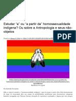 """Estudar """"a"""" Ou """"a Partir Da"""" Homossexualidade Indígena_ Ou Sobre a Antropologia e Seus Não-objetos"""