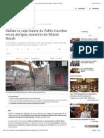 Hallan la caja fuerte de Pablo Escobar en su antigua mansión de Miami Beach | Diario Público