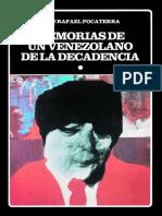Memorias de Un Venezolano de La Decadencia.José Rafael Pocaterra