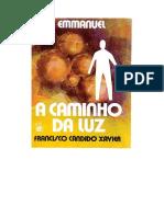 A Caminho Da Luz - Emmanuel Chico Xavier