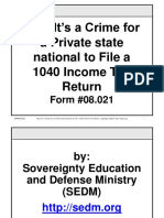 Why It's a Crime for a state Citizen to File a 1040 Income Tax Return, Form #08.021