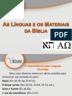 As Línguas e os Materiais da Bíblia