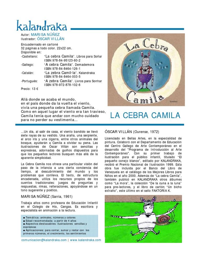 La Cebra Camila: La cebra Camila A cebra Camila La zebra Camil·la A zebra  Camila