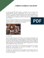 Historia Del Comercio en Mexico y Sus Inicios