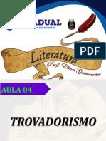 Aula 04 - Trovadorismo