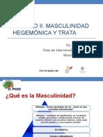 1.2 Masculinidad Hegemónica y Trata