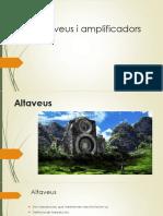 TEMA 2 -- Altaveus i Amplificadors