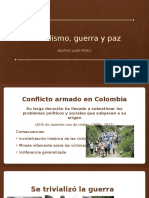 Periodismo, Guerra y Paz