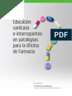 Educación Sanitaria e Interrogantes en patologías para la Oficina de farmacia