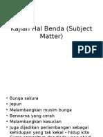 Kajian Hal Benda (Subject Matter)