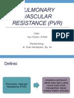 Pulmo Vascular Resistance (Pvr)
