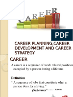 Career Planning ,Career Development and Career Strategy