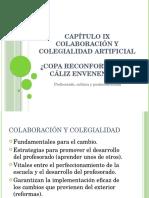 CAPÍTULO IX COLABORACIÓN Y COLEGIALIDAD ARTIFICIAL