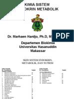 06. Biokimia Sistem Endokrin Metabolik (Dr. Marhaen Hardjo, Ph.D, M.biomed)