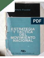 Estrategia y Tactica Del Movimiento Nacional Arturo Frondizi