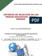 Actividad 2 Criterios de Selección MediosEducativos_Según Méndez