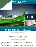 CRJ 301 TUTOR Real Education-crj301tutor.com