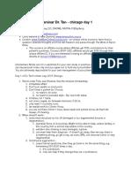 Dr Tan Chicago 2015 Seminar - Notes by Sam Shay - Day 1