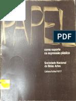 CATALOGO EXPOSICION O PAPEL COMO SUPORTE DE EXPRESSÃO PLASTICA 1977 LISBOA