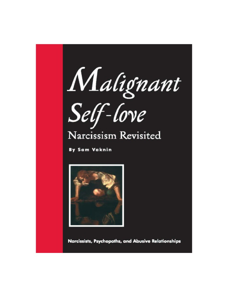 Malignant self love narcissism revisited 10th ed 2015 excerpts malignant self love narcissism revisited 10th ed 2015 excerpts only narcissism personality disorder fandeluxe Choice Image