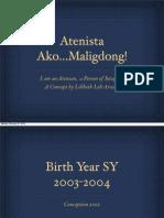 Atenista Ako..Maligdong by Arcena