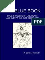 Blue Book Part 4 by Irish philosopher R. Samuel Kennedy