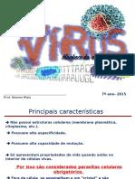 Virus 7ª Ano 2014.