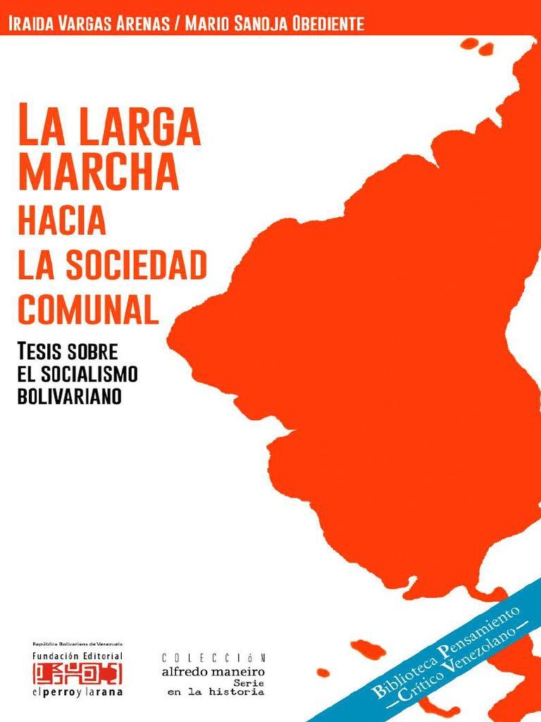 648d6f8cfafa LaLargaMarchaHaciaLaSociedadComunal