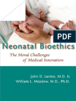 Neonatal Bioethics - The Moral Challs. of Med. Innov. - J. Lantos, Et. Al., (JHU Press, 2006) WW