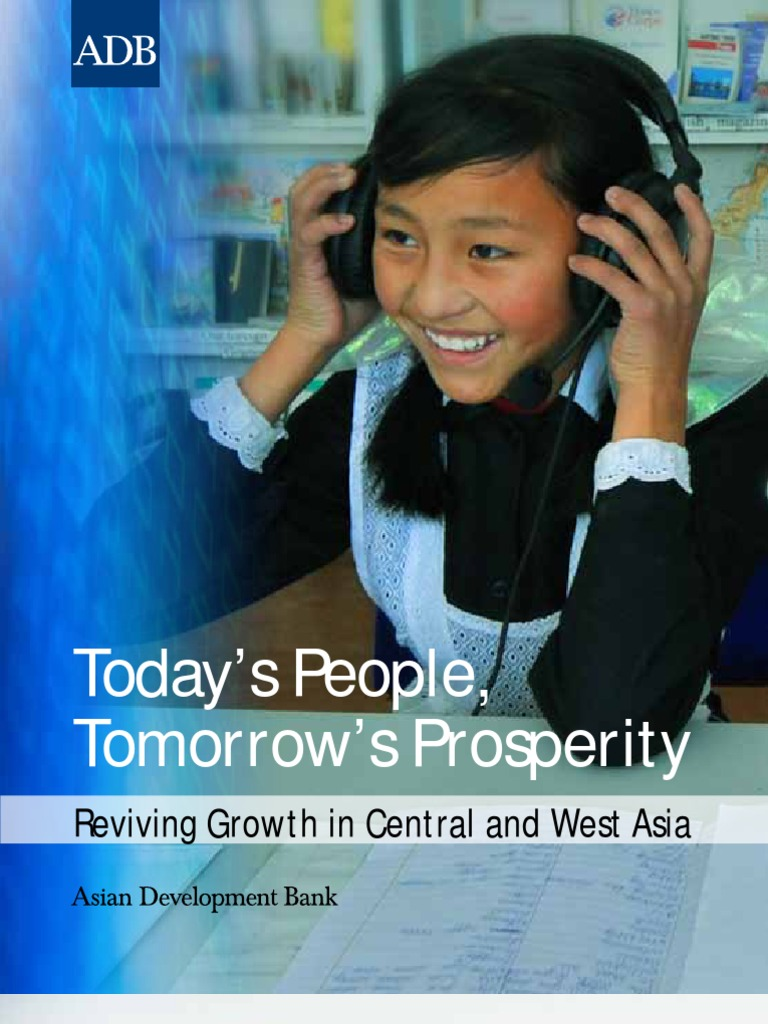 Of mongolia today tomorrow and the development bank of mongolia s - Today S People Tomorrow S Prosperity Reviving Growth In Central And West Asia Telemedicine Asian Development Bank