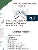Instrumento de Medicao Angular Parte 1 Curso Engenharia Mecatronica Disciplina Metrologia Prof Ricardo Vitoy