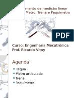 Instrumento de Medicao Linear Regua Metro Trena e Paquimetro Curso Engenharia Mecatronica Prof Ricardo Vitoy
