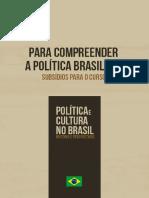Para Compreender a Política Brasileira